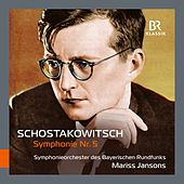 Shostakovich: Symphony No. 5 in D Minor, Op. 47 (Live) by Bavarian Radio Symphony Orchestra