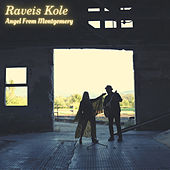 Angel from Montgomery by Raveis Kole