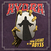 From Light To The Abyss von Hydra
