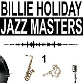 Jazz Masters, Vol. 1 von Billie Holiday