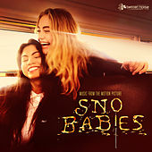 Sno Babies (Music from the Motion Picture) de Various Artists