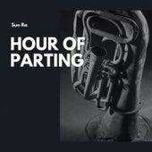 Hour of Parting von Sun Ra