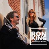Downtown Mama de Ron King