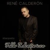 Interpreta Folclor Latinoamericano von René Calderón
