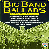 Big Band Ballads - 20 Big Band Classics by Various Artists