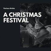 A Christmas Festival de The Mormon Tabernacle Choir, Mahalia Jackson, Odetta, Boston Pops Orchestra, Arthur Fiedler, Leory Anderson