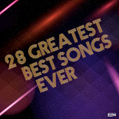 28 Greatest Best Songs Ever de Vários Artistas
