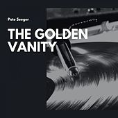 The Golden Vanity by Pete Seeger