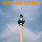 Minimal Berlin von Various Artists