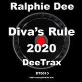 Diva's Rule 2020 de Ralphie Dee