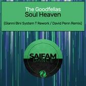 Soul Heaven (Gianni Bini System T Rework / David Penn Remix) von The Goodfellas
