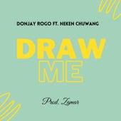 Draw Me by DonJay Rogo