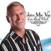 Een Rand Werd de John Mac Vay
