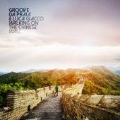 Walking on the Chinese Wall de Groove Da Praia