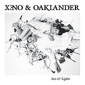Sets & Lights by Xeno & Oaklander