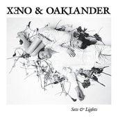 Sets & Lights de Xeno & Oaklander