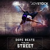 Dope Beats from the Street by Joystock