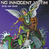 Flesh and Blood by No Innocent Victim