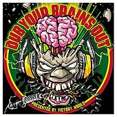 Dub Your Brains Out by Various Artists