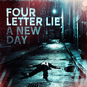 A New Day by Four Letter Lie