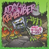 Attack of the Killer B-Sides de A Day to Remember
