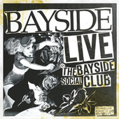 Live At The Bayside Social Club by Bayside