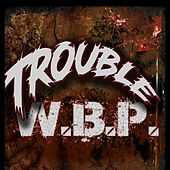 Welcome Back Psycho by Trouble