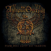 Fear Will Cast No Shadow von The Autumn Offering