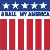 8 Ball My America von 8Ball