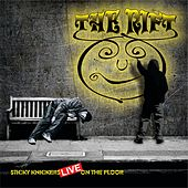 Sticky Knickers Live on the Floor by Rift