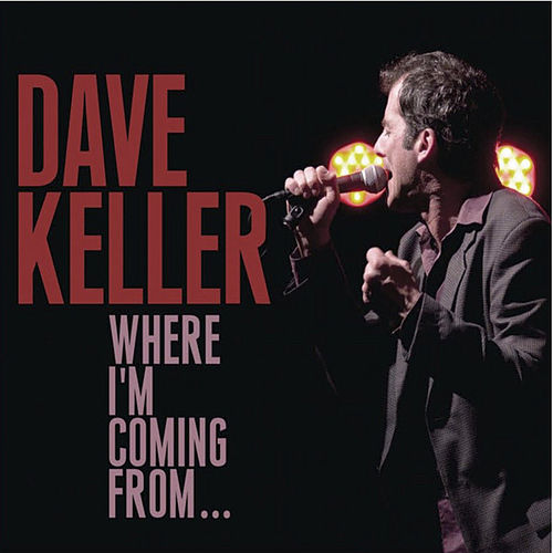 Where I'm Coming From von Dave Keller