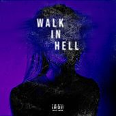 Walk in Hell (feat. Six Skully) di Alfa