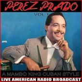 A Mambo King Cuban Style, Vol. 1 de Perez Prado