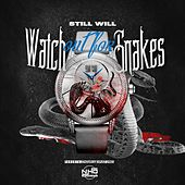 Watch Out for Snakes by Still Will