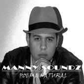 Poema Natural by Manny Soundz