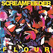 Flour by Screamfeeder