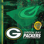 Green Bay Packers: Official Music of the Green Bay Packers by Packers Music