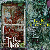 Never There by Lee DeWyze