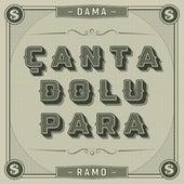 Çanta dolu para (feat. Ramo) by Dama