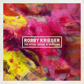 The Ritual Begins At Sundown by Robby Krieger