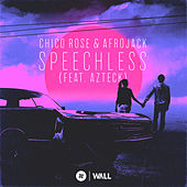 Speechless (feat. Azteck) by Chico Rose