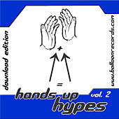 Hands Up Hypes Vol.2 by Various Artists