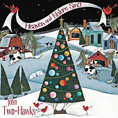 Heaven and Nature Sing (The Spirit of Christmas) by John Two-Hawks