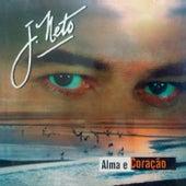 Alma e Coração de J. Neto