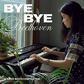 Bye Bye Beethoven by Majestic