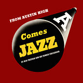 Comes Jazz. From Austin High de Bud Freeman