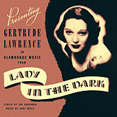 Glamorous Music from Lady in the Dark de Gertrude Lawrence