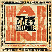 The Lost Notebooks of Hank Williams de Various Artists
