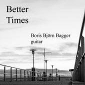 Better Times de Boris Björn Bagger