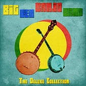 The Deluxe Collection (Remastered) de The Big Ben Banjo Band